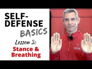 Self-Defense Fundamentals: Lesson 3 – Stance and Breathing