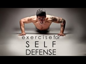 Top Exercises to Improve Self Defense – Part 1