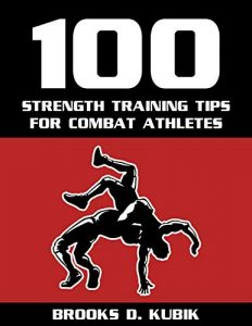 100 Strength Training Tips for Combat Athletes