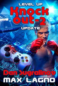 Level Up: Update (The Knockout Book #2): LitRPG Series