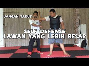 Self Defense Melawan Orang Yang Lebih Besar – Jangan Takut